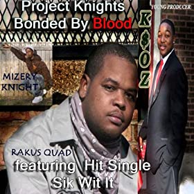 Project Knights Bonded By Blood