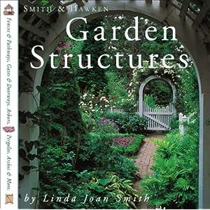 Smith Hawken Garden Structures