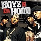 Boyz N Da Hood Boyz N Da Hood [Us Import]
