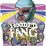 Tosta Mista Hooded Fang