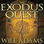The Exodus Quest (       UNABRIDGED) by Will Adams Narrated by David Colacci