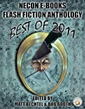 img - for Necon Ebooks Flash Fiction Anthology: Best of 2011 (Necon Short Fiction) book / textbook / text book