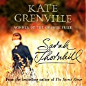 Sarah Thornhill (       UNABRIDGED) by Kate Grenville Narrated by Emma Fielding