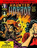 img - for Haunted Horror: Pre-Code Comics So Good, They're Scary book / textbook / text book