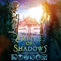 Empire of Shadows (       UNABRIDGED) by Miriam Forster Narrated by Rebecca Gibel