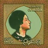 Tribute to Om Kalsoum