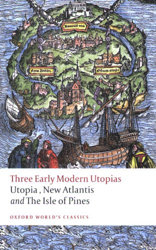 Three Early Modern Utopias: Thomas More: Utopia / Francis...