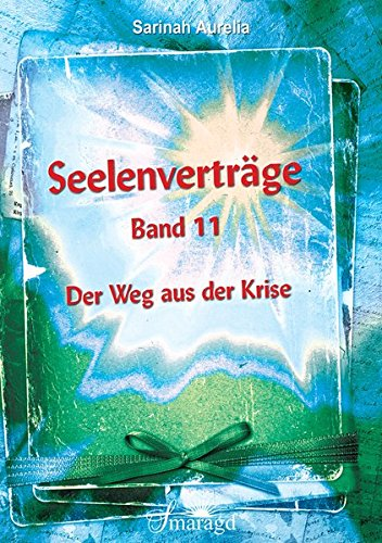 Seelenvertrge-Band-11-Der-Weg-aus-der-Krise