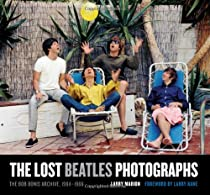 The Lost Beatles Photographs: The Bob Bonis Archive, 1964-1966 Ebook & PDF Free Download