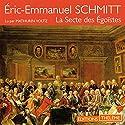 La Secte des Égoïstes | Livre audio Auteur(s) : Éric-Emmanuel Schmitt Narrateur(s) : Mathurin Voltz