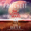 The Long Mars: The Long Earth, Book 3 Audiobook by Terry Pratchett, Stephen Baxter Narrated by Michael Fenton Stevens