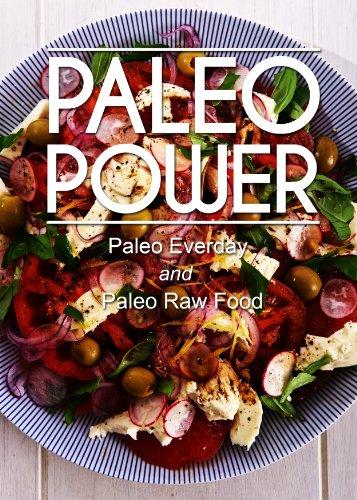 Paleo Power - Paleo Everyday and Paleo Raw Food - 2 Book Pack by Paleo Power