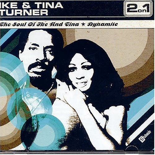 Ike & Tina Turner - The Soul Of Ike And Tina / Dynamite - Zortam Music