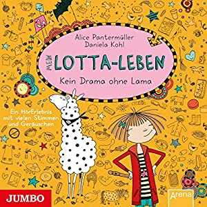 Mein Lotta-Leben: Kein Drama ohne Lama Hörbuch