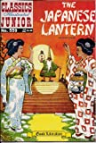 The Japanese Lantern (Classics Illustrated Junior, 559)