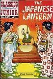 The Japanese Lantern (Classics Illustrated Junior, 559)