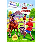 July Jitters: Calendar Mysteries, Book 7 | Ron Roy