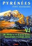 Pyren�es, 1000 ascensions : Tome 6 :...