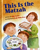This Is the Matzah (0807578851) by Levine, Abby