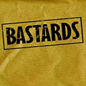 Bastards | [Sheila Steafal]