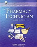 img - for The Pharmacy Technician 2nd Ed. (Basic Pharmacy & Pharmacology Series) book / textbook / text book