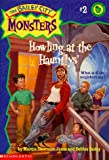 Howling at the Hauntlys' (The Bailey City Monsters #2) (059010845X) by Debbie Dadey