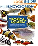 Mini Encyclopedia of the Tropical Aqu...