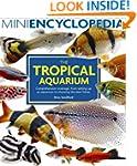 Mini Encyclopedia of the Tropical Aqu...