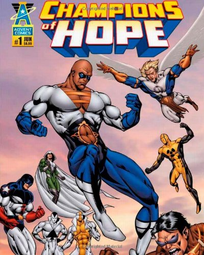 Advent Comics Champion of Hope