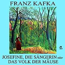 Josefine, die Sängerin oder Das Volk der Mäuse (       ungekürzt) von Franz Kafka Gesprochen von: Walter Gellert