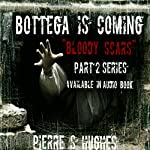 Bottega Is Coming | Pierre S. Hughes