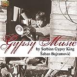 echange, troc Saban Bajramovic - Gypsy Music By Serbian Gypsy King Saban Bajramovic