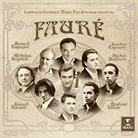 Fauré Complete chamber music for strings