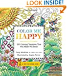 Color Me Happy: 100 Coloring Template...