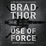 Use of Force | Brad Thor