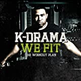 K-Drama We Fit: The Workout Plan