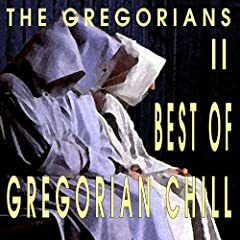 Best Of Gregorian Chill II