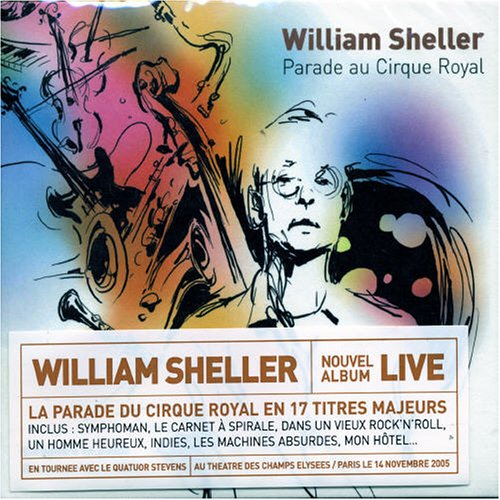 William Sheller - Parade au Cirque Royal - Zortam Music