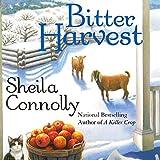 Bitter Harvest: Orchard, Book 5