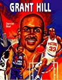 img - for Grant Hill (NBA)(Oop) (Basketball Legends) book / textbook / text book