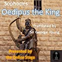Oedipus the King Audiobook by  Sophocles Narrated by Denis Daly, Marty Krzywonos, Alan Weyman, Jeff Moon, John Burlinson, Jennifer Fournier