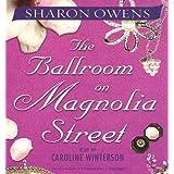 The Ballroom on Magnolia Street ~ Sharon Owens
