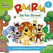 Raa Raas Stimme (Raa Raa 1): Das Original-Hörspiel zur TV-Serie | Thomas Karallus