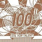 Stil Vor Talent 100/Sampler Part 2 [Vinyl Maxi-Single] [Vinyl Maxi-Single]