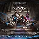 Kingdoms in Chaos: Whill of Agora, Book 5 Audiobook by Michael James Ploof Narrated by Saethon Williams