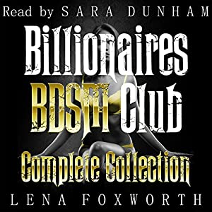 Billionaires BDSM Club: The Complete Collection Audiobook