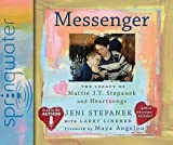 Messenger: The Legacy of Mattie J.T. Stepanek and Heartsongs   [MESSENGER 10D] [Compact Disc]