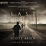 The Last Tribe | Brad Manuel