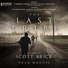 The Last Tribe Audiobook by Brad Manuel Narrated by Scott Brick