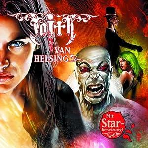 Der Fluch des Salaün (Faith van Helsing 24) Hörspiel